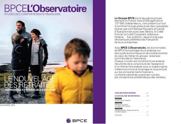 BPCEL'Observatoire    ÉTUDES DES COMPORTEMENTS FINANCIERS                                          Le Groupe BPCE est le d...