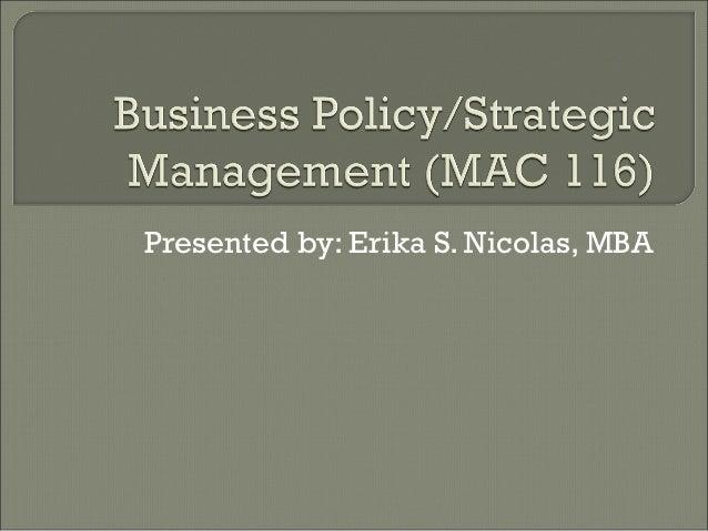 Presented by: Erika S. Nicolas, MBA