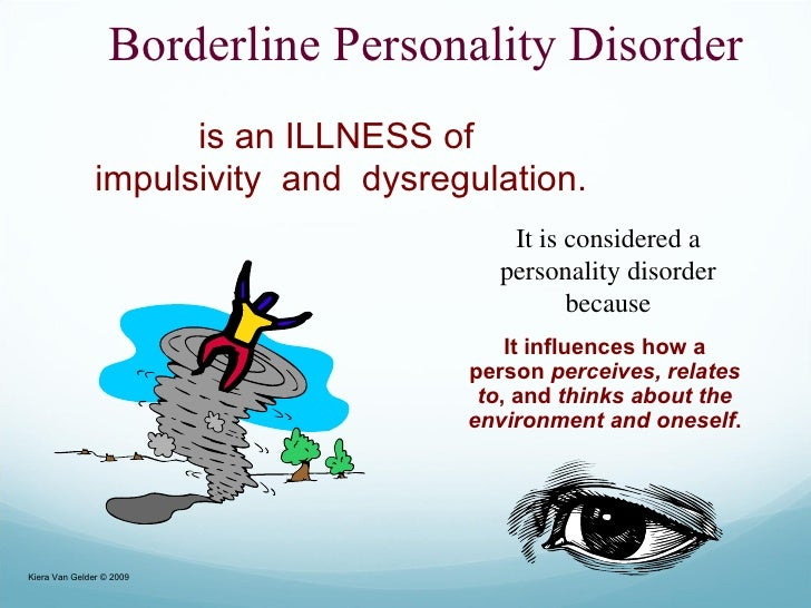 borderline personality disorder 1 Remediation for treatment-resistant borderline personality disorder:  1 conceptualization of borderline  borderline personality disorder in formal.