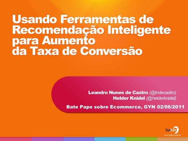 Bate Papo sobre Ecommerce, GYN 02/06/2011<br />