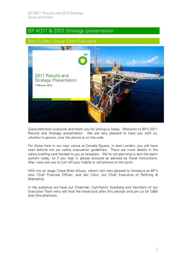 BP 4Q11 Results and 2012 StrategyScript and slidesBP 4Q11 & 2012 Strategy presentationBob Dudley: Group Chief Executive   ...