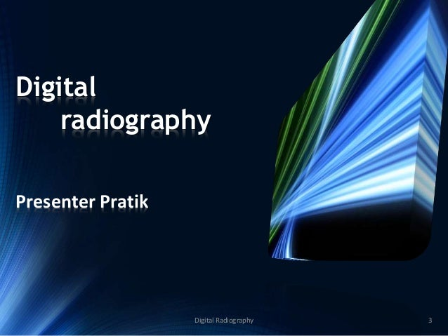 the advantages disadvantages and contradicting thoughts on digital radiology Veterinary radiology fellowship guidelines 2017 digital radiography including image formation, different capture storage, the processing of photostimulable phosphor plates (psp), the advantages and disadvantages of different types of digital radiography 3 computed tomography (ct.