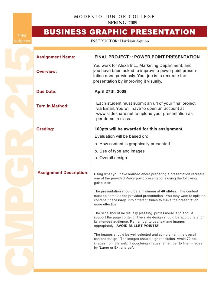 MODESTO JUNIOR COLLEGE                                            SPRING 2009                     BUSINESS GRAPHIC PRESENT...