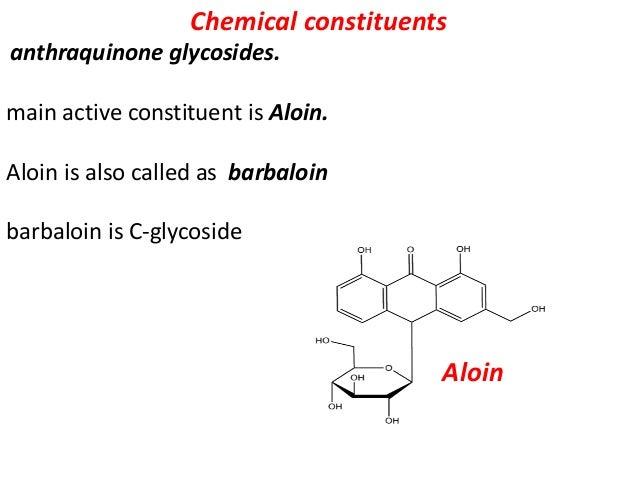 Other isobarbaloin, beta barbaloin, aloe-emodin, resin, aloetic acid, homonataloin, aloesone, saponins, mucopolysccharides...