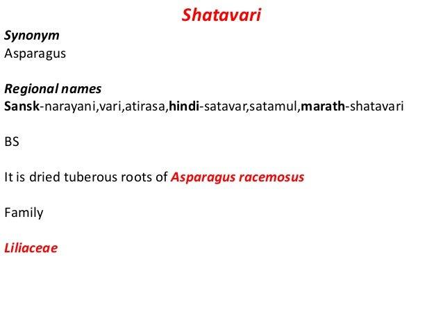 Chemical constituents Steroidal saponins shatavarinI,II,III,IV, OTHERS beta sitosterol, stigmasterol, sarsasepogenin, spir...
