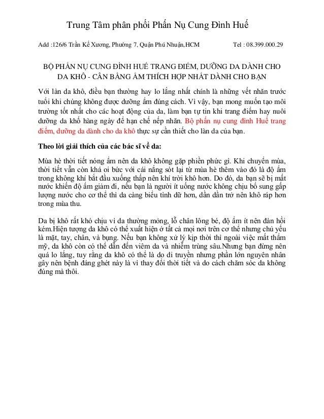 Trung Tâm phân phối Phấn Nụ Cung Đình HuếAdd :126/6 Trần Kế Xương, Phường 7, Quận Phú Nhuận,HCM         Tel : 08.399.000.2...