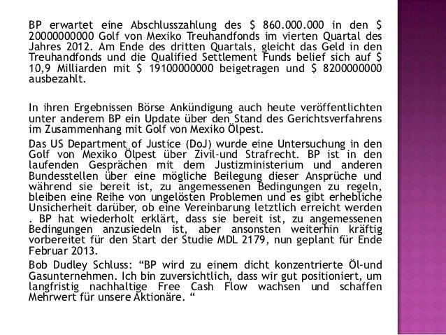 Diese Pressemitteilung enthält bestimmte zukunftsgerichteteAussagen in Bezug auf den Betrieb und die Unternehmen von BP un...