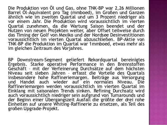 Am 22. Oktober kündigte BP, dass sie Köpfe dervereinbarten Bedingungen, ihre Beteiligung an TNK-BP zuverkaufen, um für ein...