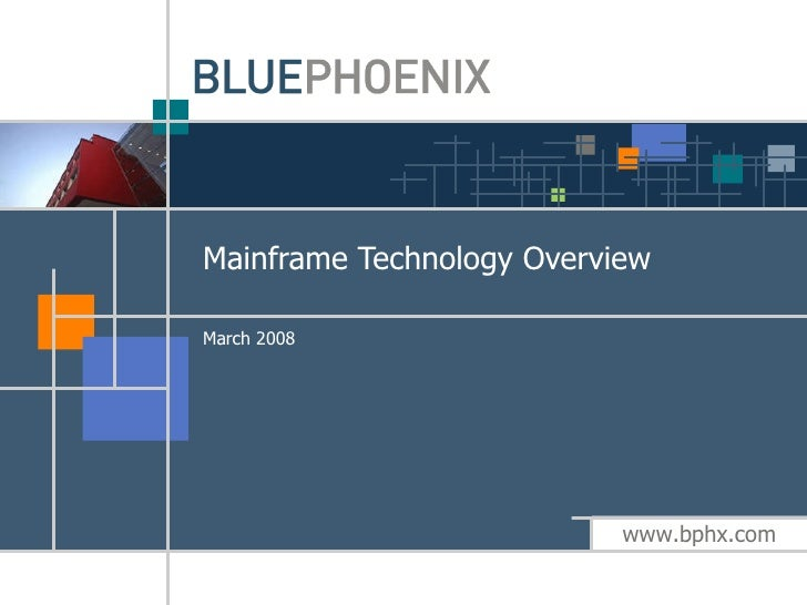 Mainframe Technology Overview March 2008