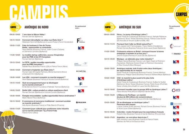 CAMPUS Lesclassroomsdel'international 09h30-10h00  7 ans dans la Silicon Valley !  Romain Serman (Bpifrance) 10h10-10h40...
