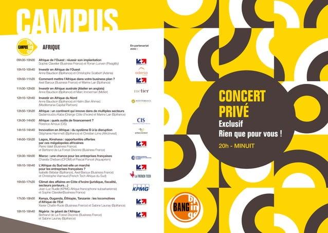 CAMPUS 09h30-10h00  Afrique de l'Ouest : réussir son implantation  Sophie Clavelier (Business France) et Ronan Lunven (P...