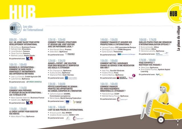 09h30 - 10h00 V.I.E : UN JEUNE TALENT POUR VOTRE DÉVELOPPEMENT INTERNATIONAL • Michel Bauza, Business France • Nathalie ...