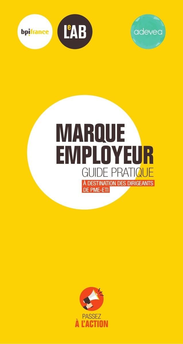 GUIDE PRATIQUE À DESTINATION DES DIRIGEANTS DE PME-ETI MAROUE EMPLOYEUR