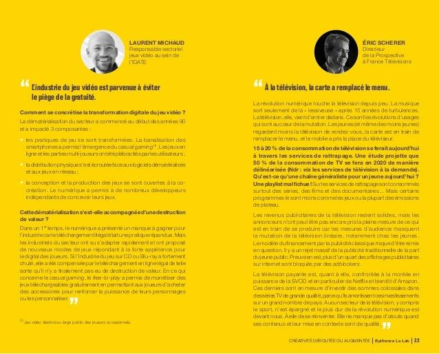 CRÉATIVITÉ DÉROUTÉE OU AUGMENTÉE Bpifrance Le Lab 46 Droit de la propriété, savoir-faire et marque forcés de s'adapter à d...