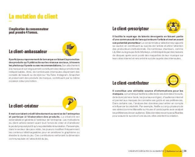 CRÉATIVITÉ DÉROUTÉE OU AUGMENTÉE Bpifrance Le Lab 58 L'accès aux nouvelles compétences Pour mener à bien leur digitalisati...