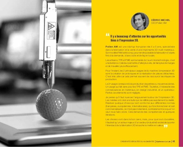 CRÉATIVITÉ DÉROUTÉE OU AUGMENTÉE Bpifrance Le Lab 88 3.1 Communiquer autrement Personnaliser la relation avec le client Le...