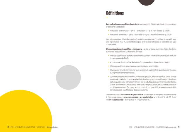 Structuredel'échantillon À l'occasion de la 64e édition de l'enquête semestrielle de conjoncture, 29 500 entreprises des s...