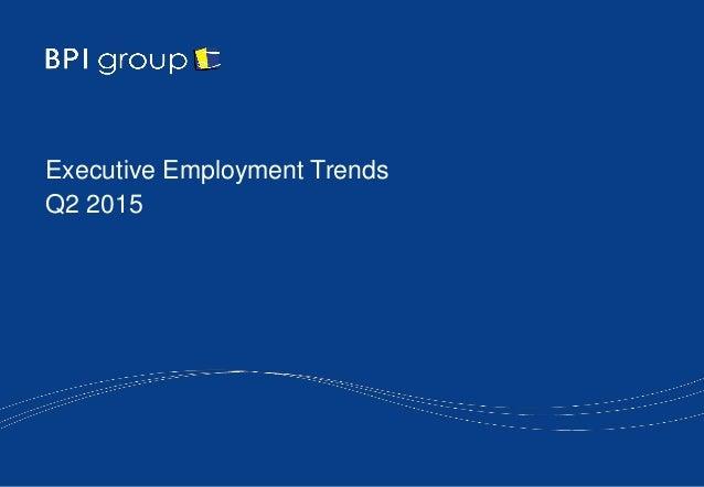 Executive Employment Trends Q2 2015