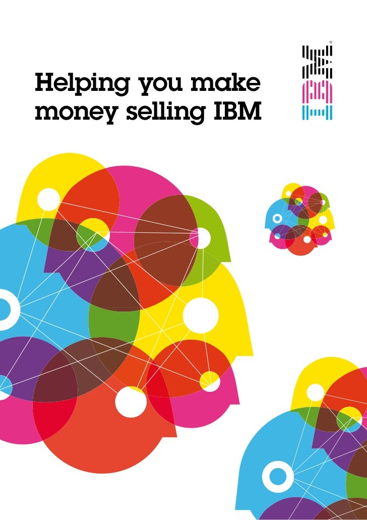 Helping you makemoney selling IBM