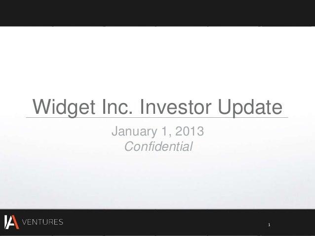 Widget Inc. Investor Update        January 1, 2013          Confidential                          1
