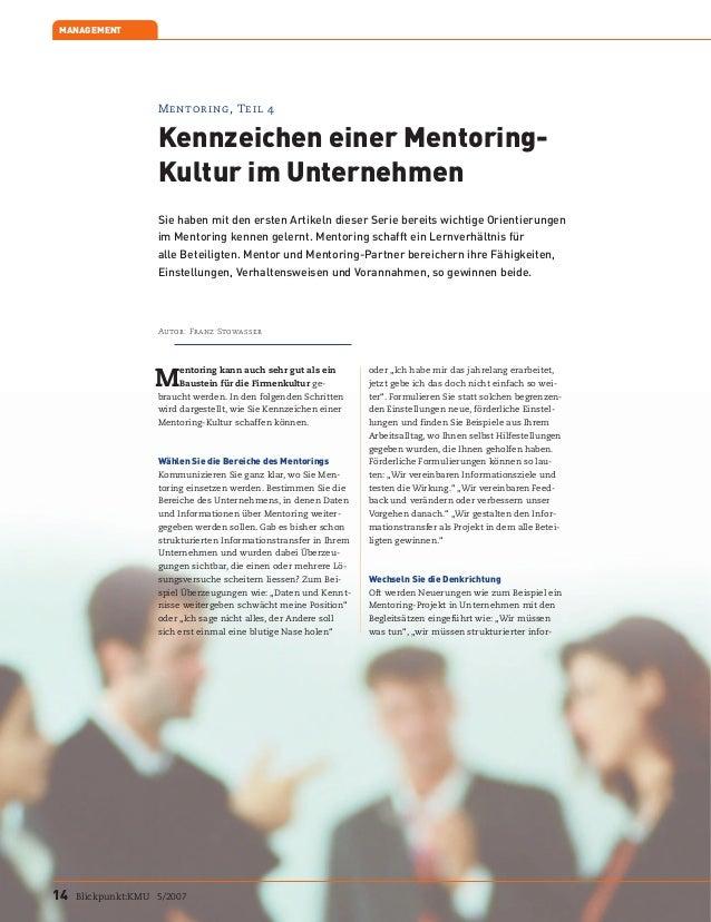 Mentoring, Teil 4Kennzeichen einer Mentoring-Kultur im UnternehmenSie haben mit den ersten Artikeln dieser Serie bereits w...