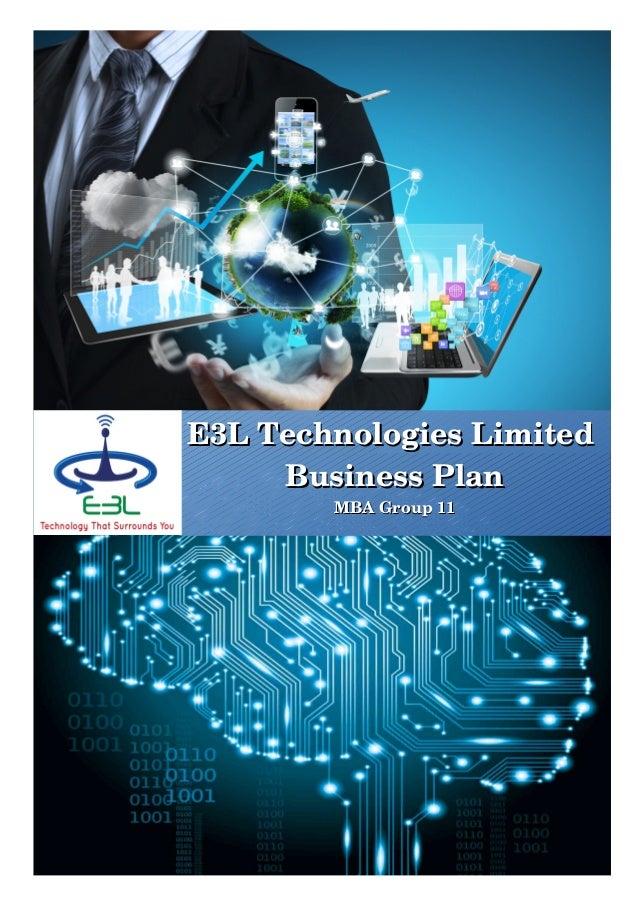 E3LTechnologiesLimitedE3LTechnologiesLimited BusinessPlanBusinessPlan MBAGroup11MBAGroup11