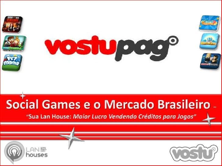 "Social Games e o Mercado Brasileiro – ""Sua LanHouse: Maior Lucro Vendendo Créditos para Jogos""<br />"