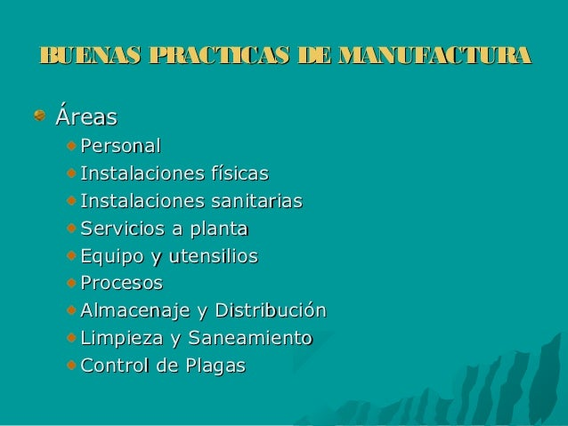 Bpm for Manual de buenas practicas de manufactura en alimentos