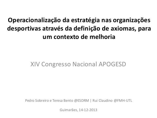 Operacionalização da estratégia nas organizações desportivas através da definição de axiomas, para um contexto de melhoria...