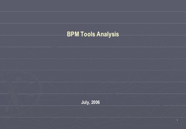 July, 2006 BPM Tools Analysis