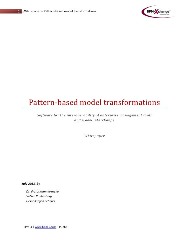 1    Whitepaper – Pattern-based model transformations        Pattern-based model transformations              Software for...