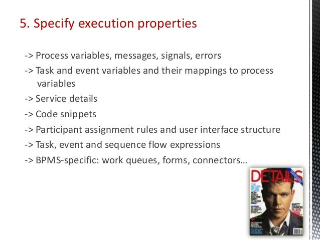 5. Specify execution properties -> Process variables, messages, signals, errors -> Task and event variables and their mapp...