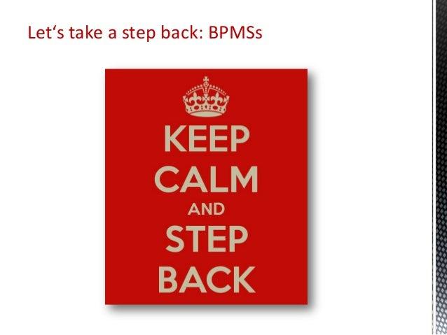 Let's take a step back: BPMSs