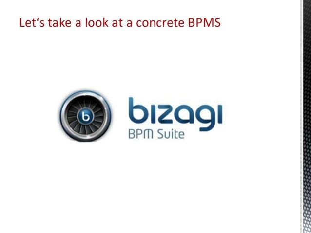 Let's take a look at a concrete BPMS