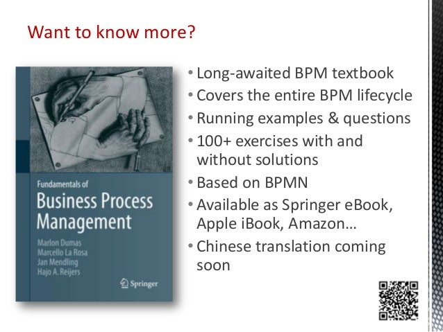 • Long-awaited BPM textbook • Covers the entire BPM lifecycle • Running examples & questions • 100+ exercises with and wit...