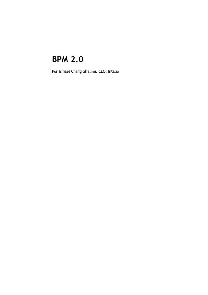 BPM 2.0Por Ismael Chang Ghalimi, CEO, Intalio
