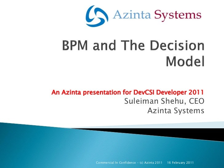 An Azinta presentation for DevCSI Developer 2011                              Suleiman Shehu, CEO                         ...