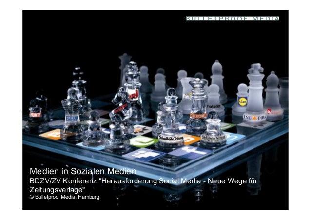 """Social Media BDZV 111 / 2010 Medien in Sozialen Medien BDZV/ZV Konferenz """"Herausforderung Social Media - Neue Wege für Zei..."""