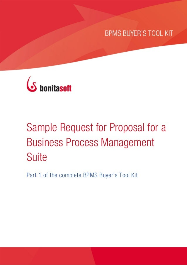 SAMPLE REQUEST FOR PROPOSAL                                       BPMS BUYER'S TOOL KIT                                   ...