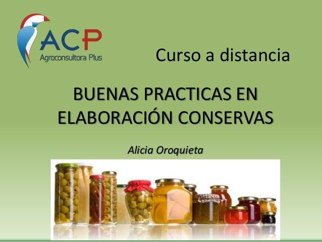 Curso a distancia BUENAS PRACTICAS EN ELABORACIÓN CONSERVAS Alicia Oroquieta