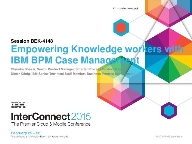 ibm bpm case manager for knowledge workers