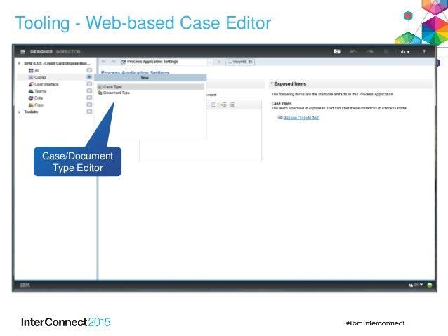 Tooling - Web-based Case Editor Case/Document Type Editor