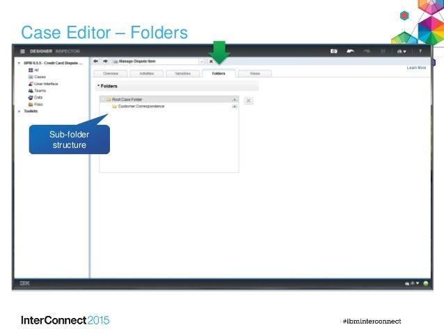 Case Editor – Folders Sub-folder structure