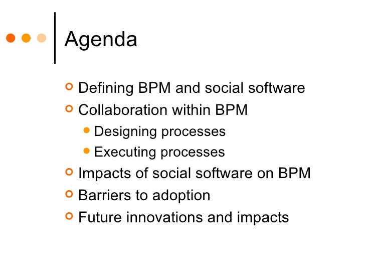 BPM, Collaboration and Social Networking Slide 2