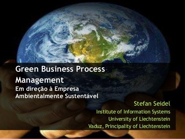 Green Business ProcessManagementEm direção à EmpresaAmbientalmente Sustentável                                            ...
