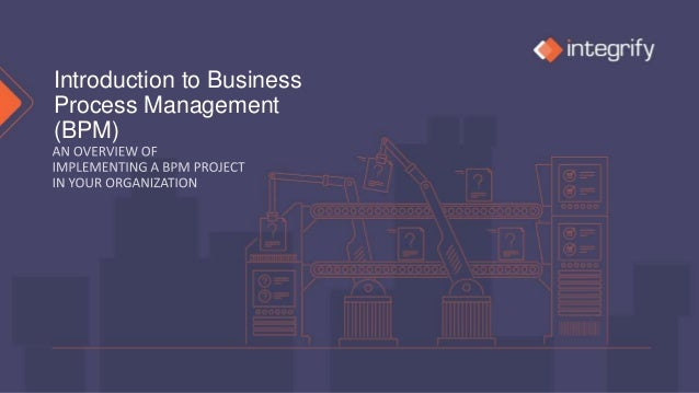 Introduction to Business Process Management (BPM)