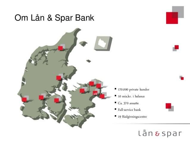 BPM hos Lån og Spar af Casper Gjerris, Lån & Spar Bank
