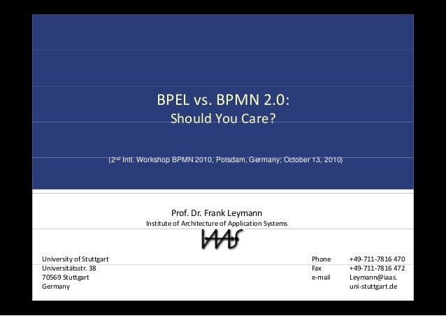 BPEL vs. BPMN 2.0: Should You Care?Should You Care? (2nd I tl W k h BPMN 2010 P t d G O t b 13 2010)(2nd Intl. Workshop BP...