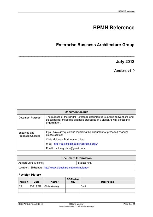 BPMN Reference Date Printed: 18 July 2013 © Chris Moloney Page 1 of 25 http://au.linkedin.com/in/chrismoloney/ BPMN Refere...