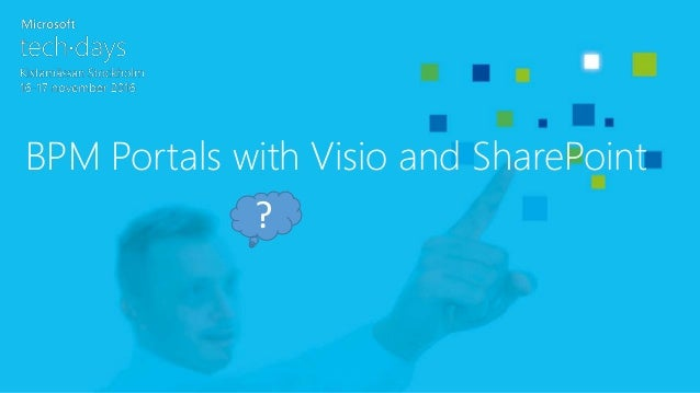 BPM Portals with Visio and SharePoint ?